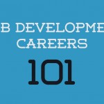 Web Development Careers 101