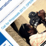 International Fund for the Promotion of Culture(IFPC) call for proposals 2013 Now Open!
