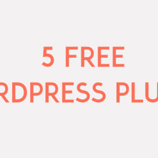 5 Must-have free plugins for wordpress